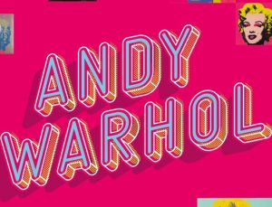 Pop Art'ın Dahisi Andy Warhol UNIQ Expo'da!